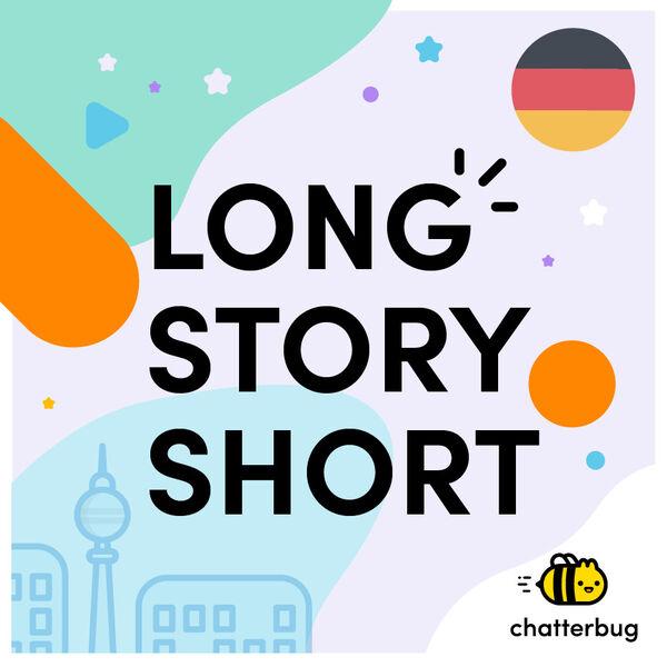 Chatterbug's Long Story Short Podcast Artwork Image