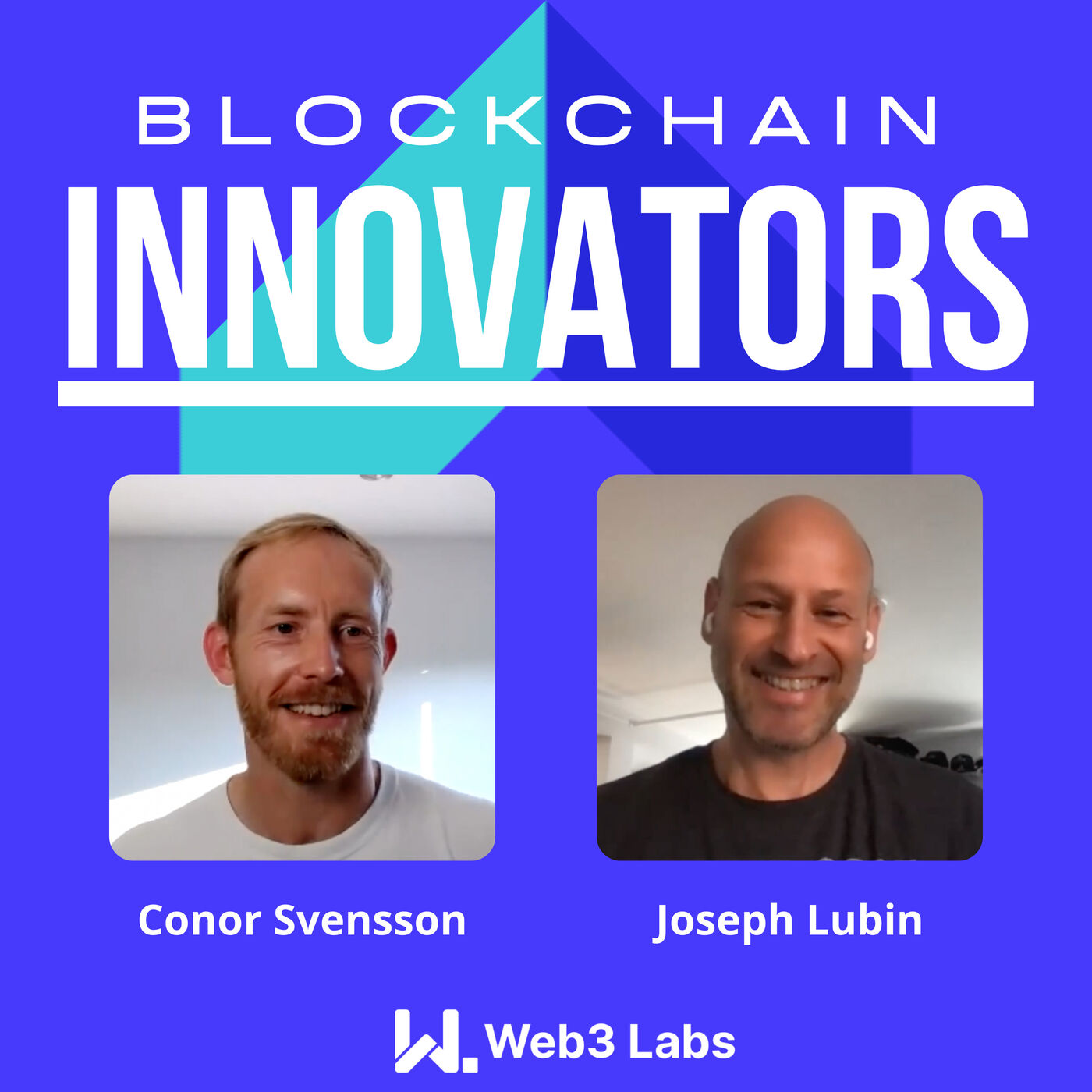 Blockchain Innovators - Conor Svensson and Joseph Lubin