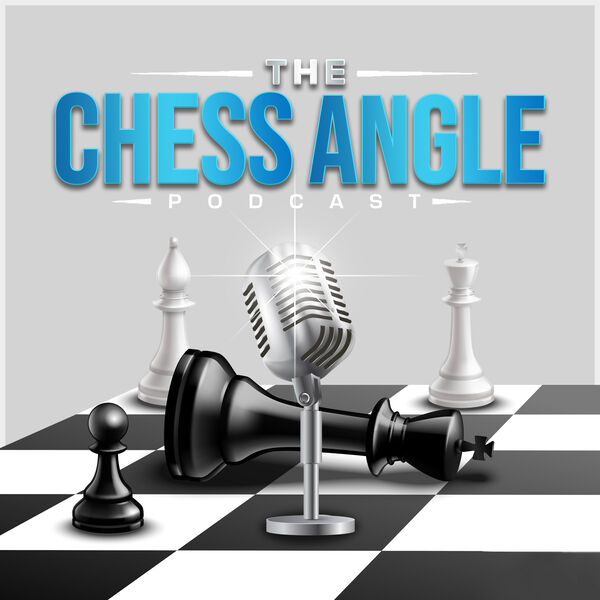 The Chess Angle Podcast Artwork Image