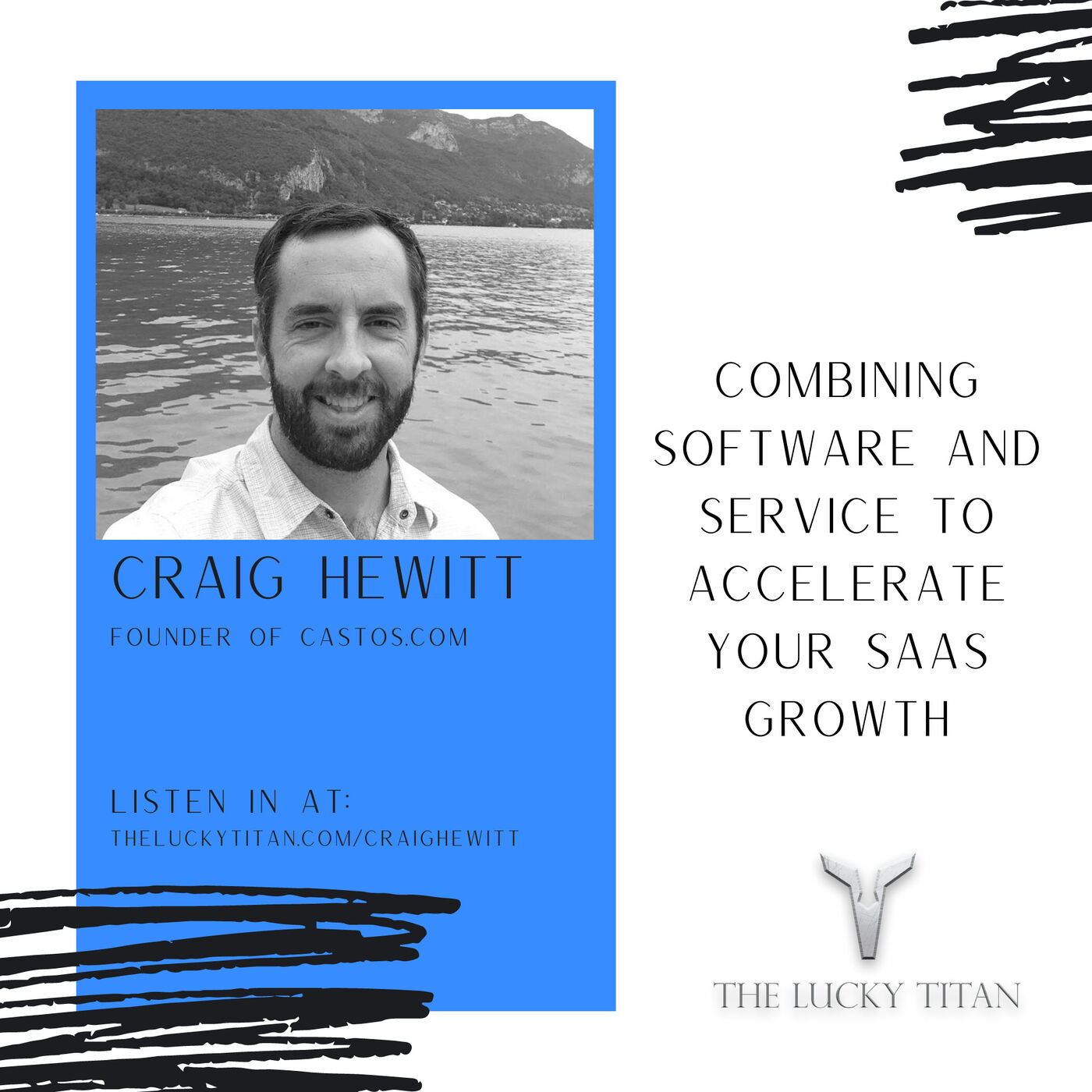 Combining software and service to accelerate your SaaS growth With Craig Hewitt