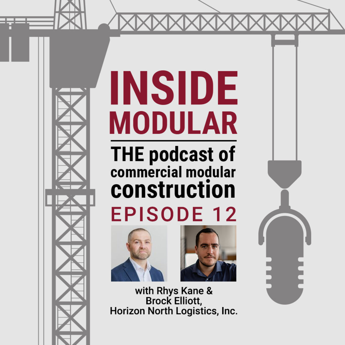 Affordable Housing, Part 2: Modular Housing Construction w/ Horizon North Logistics