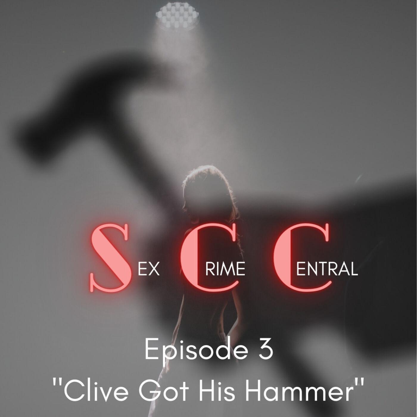 Clive Got His Hammer