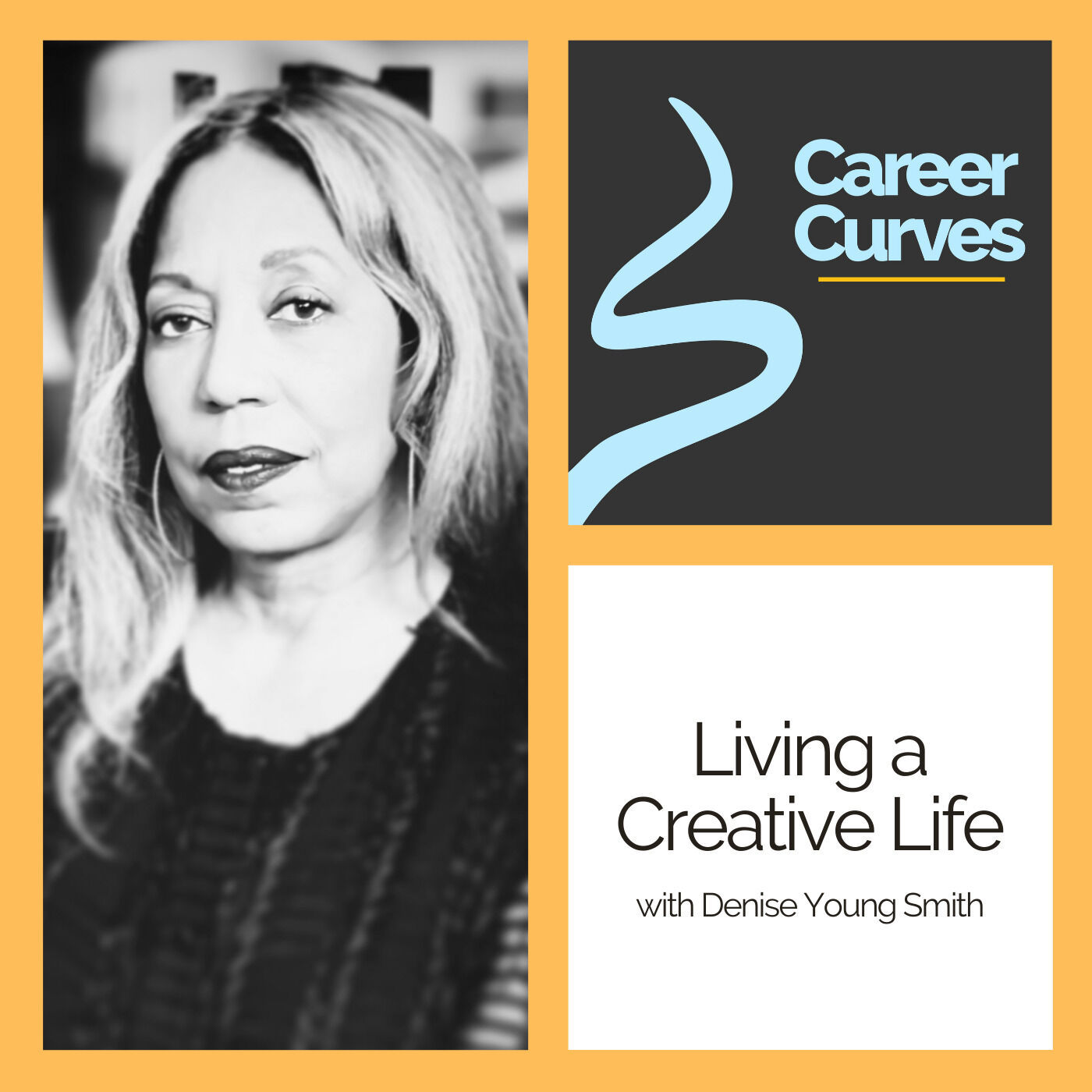Living a Creative Life with Denise Young Smith