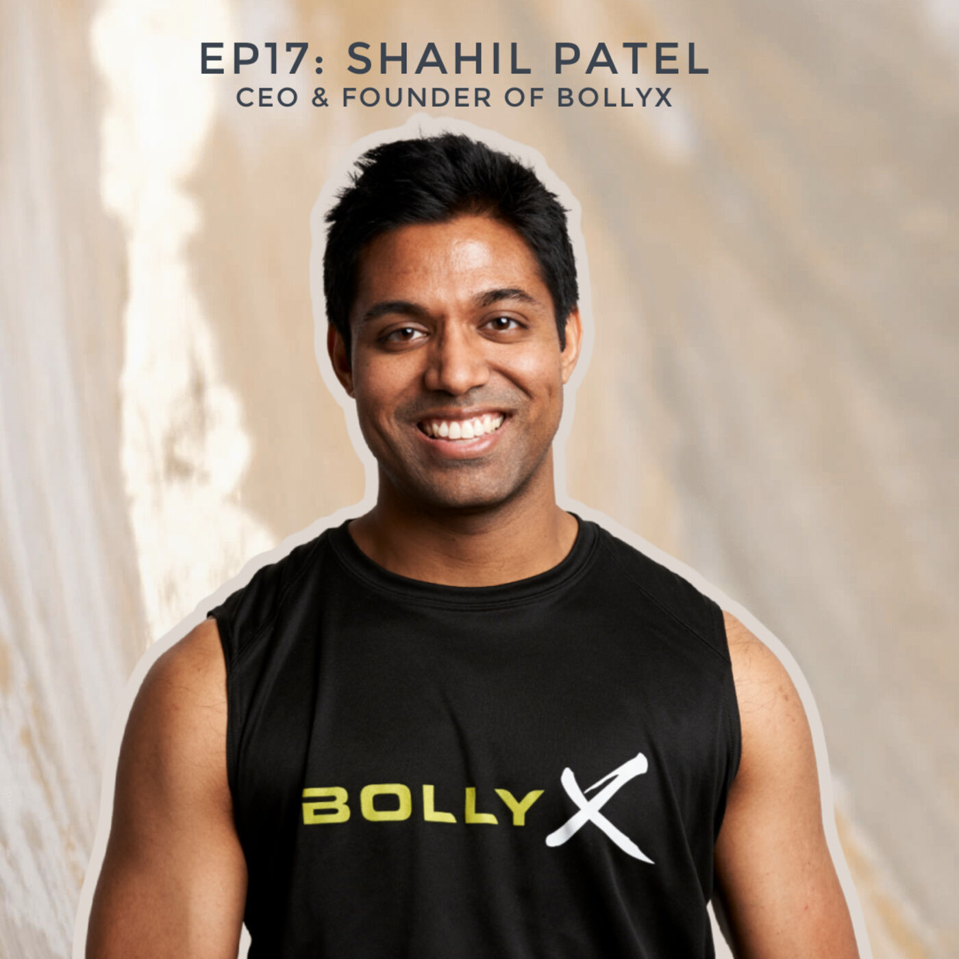 Building a Bollywood-based Fitness Movement with Shahil Patel, CEO & Founder of BollyX