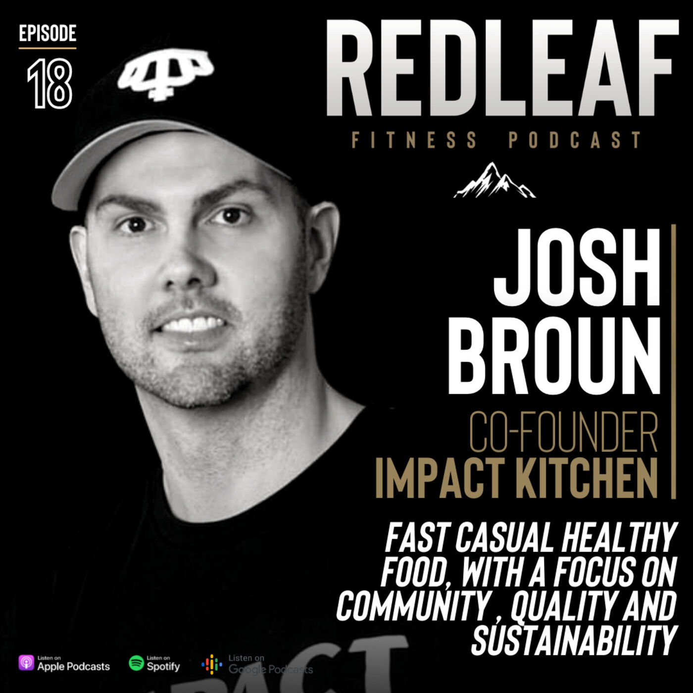 Ep.18 | Josh Broun Co-Founder Impact Kitchen on healthy food, being an entrepreneur and the power of resilience