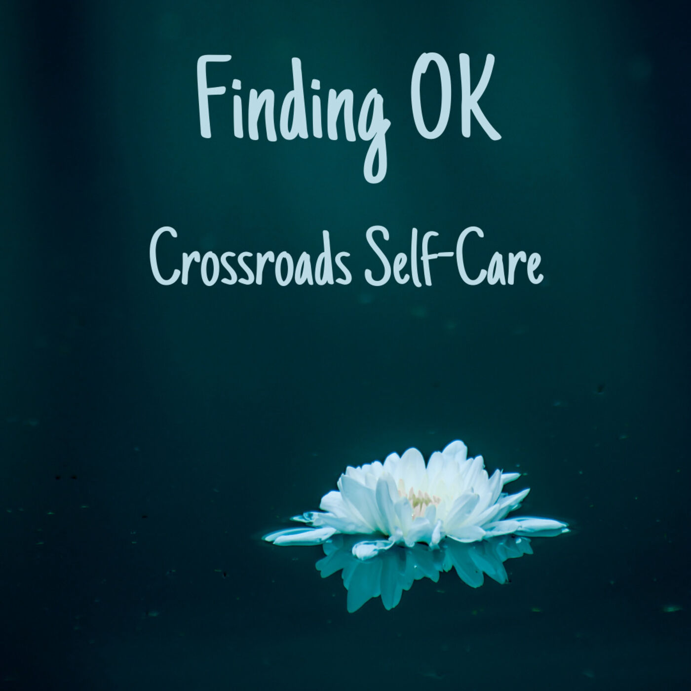 Crossroads Self-Care