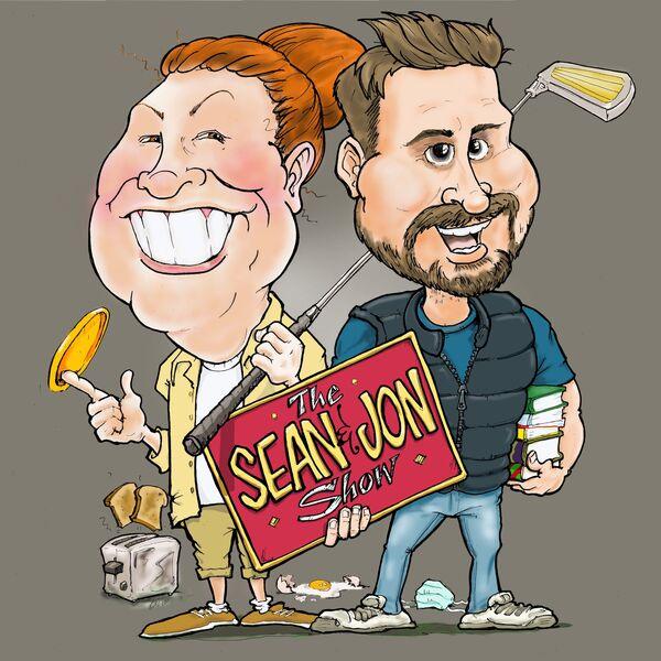 The Sean & Jon Show Podcast Artwork Image