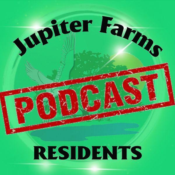 Jupiter Farms Residents Podcast Podcast Artwork Image