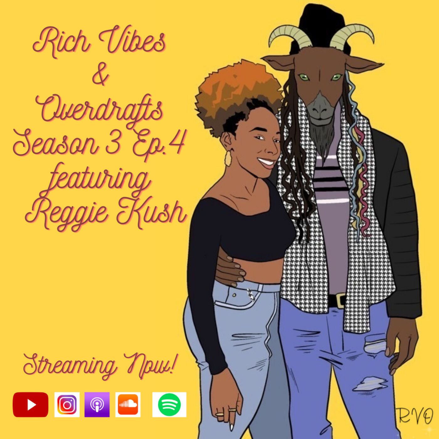 SZN 3 Ep.5 The G.O.A.T. & Glowing Up feat. Reggie Kush