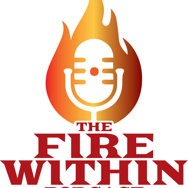 Personal Growth - The Fire Within Podcast Artwork Image