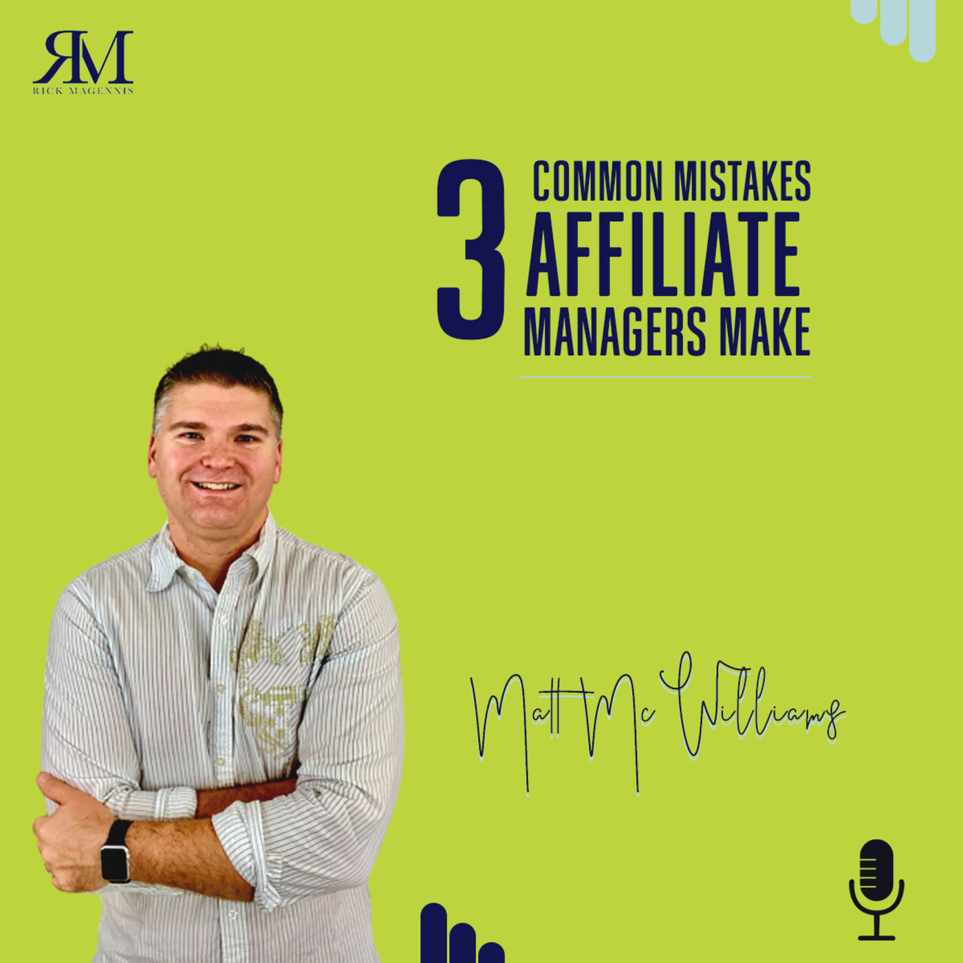 3 Common Mistakes Affiliate Managers Make