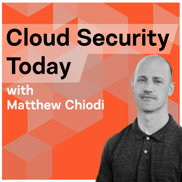 Cloud Security Today Podcast Artwork Image