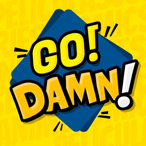 Go Damn! Podcast Artwork Image