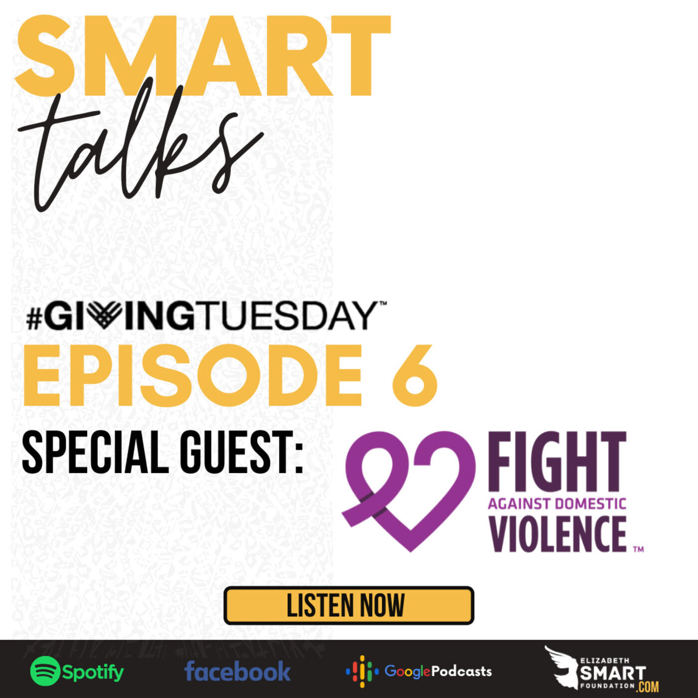 Episode 6: Giving Tuesday Special Guest, Fight Against Domestic Violence