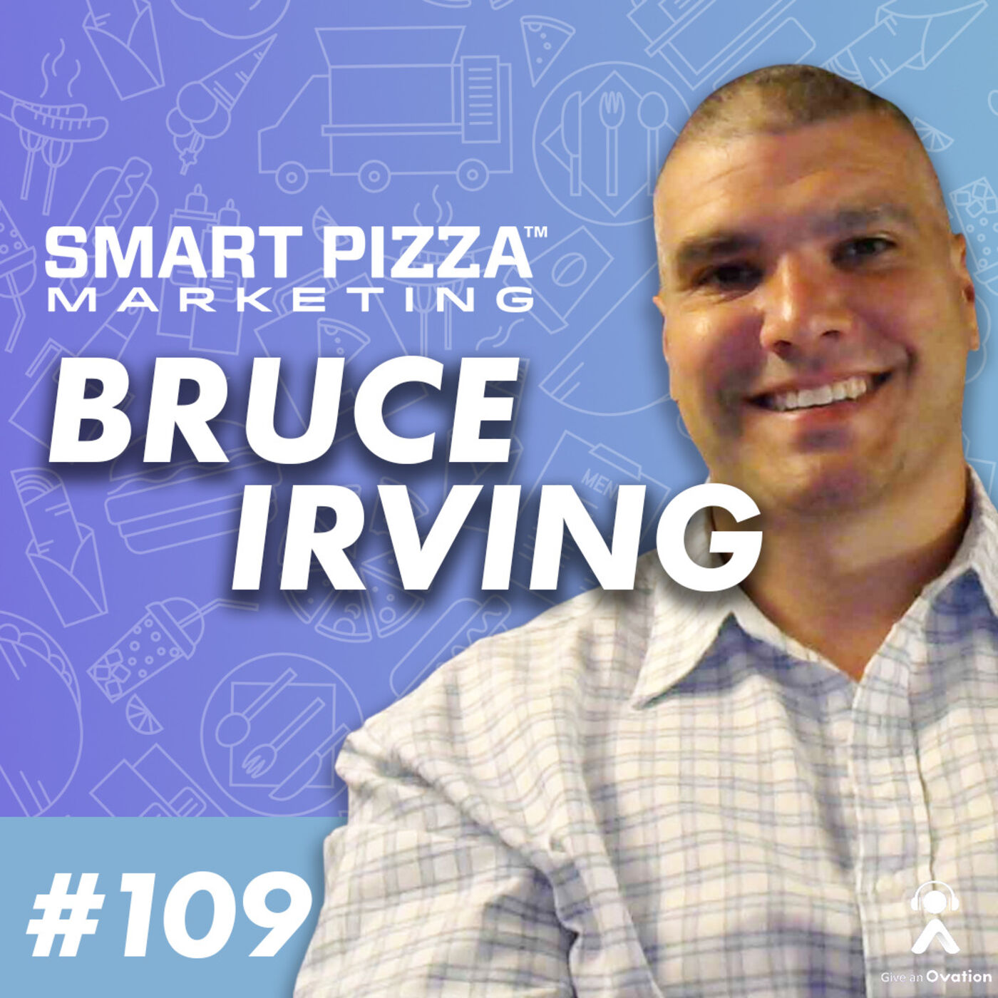 Smart Hiring, Podcasting, and Marketing with Bruce Irving