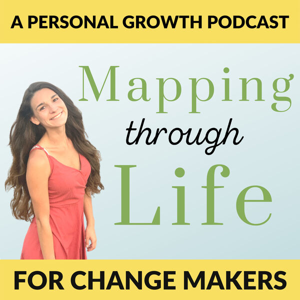 Mapping Through Life Podcast Artwork Image