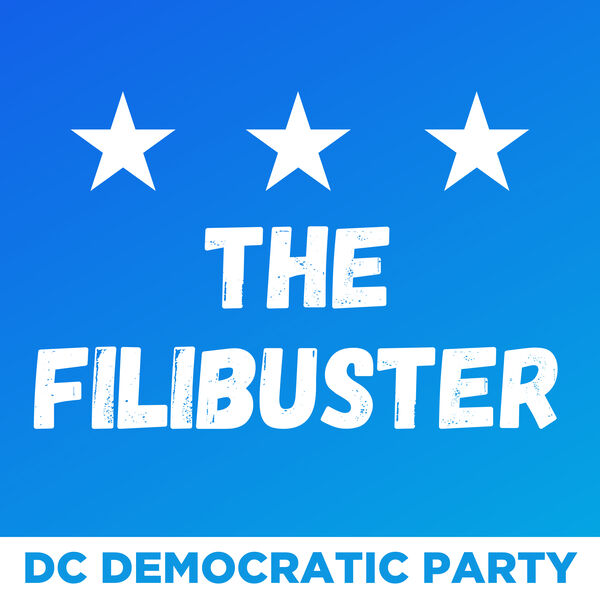 The Filibuster by the DC Dems Podcast Artwork Image
