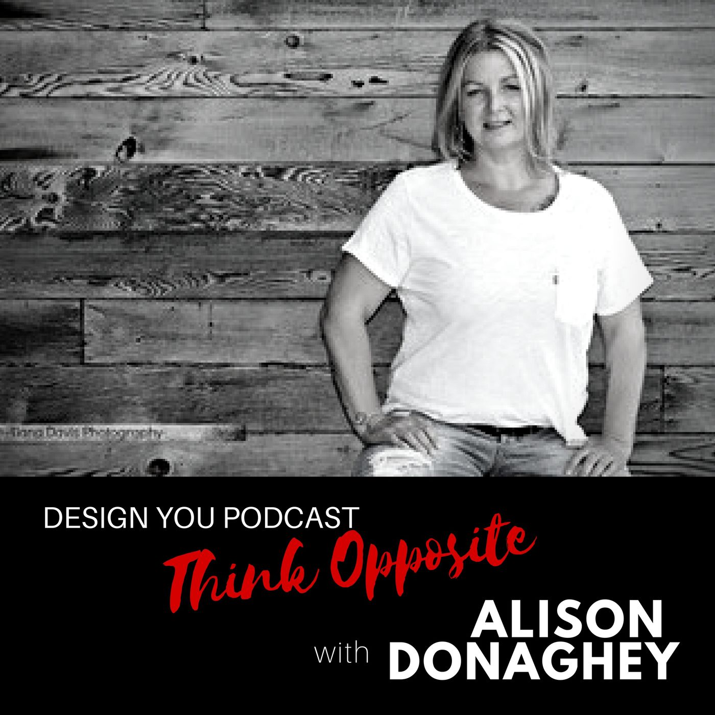 EP 048 – Think Opposite with Alison Donaghey