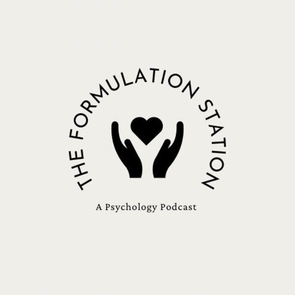 The Formulation Station: A Psychology Podcast Podcast Artwork Image