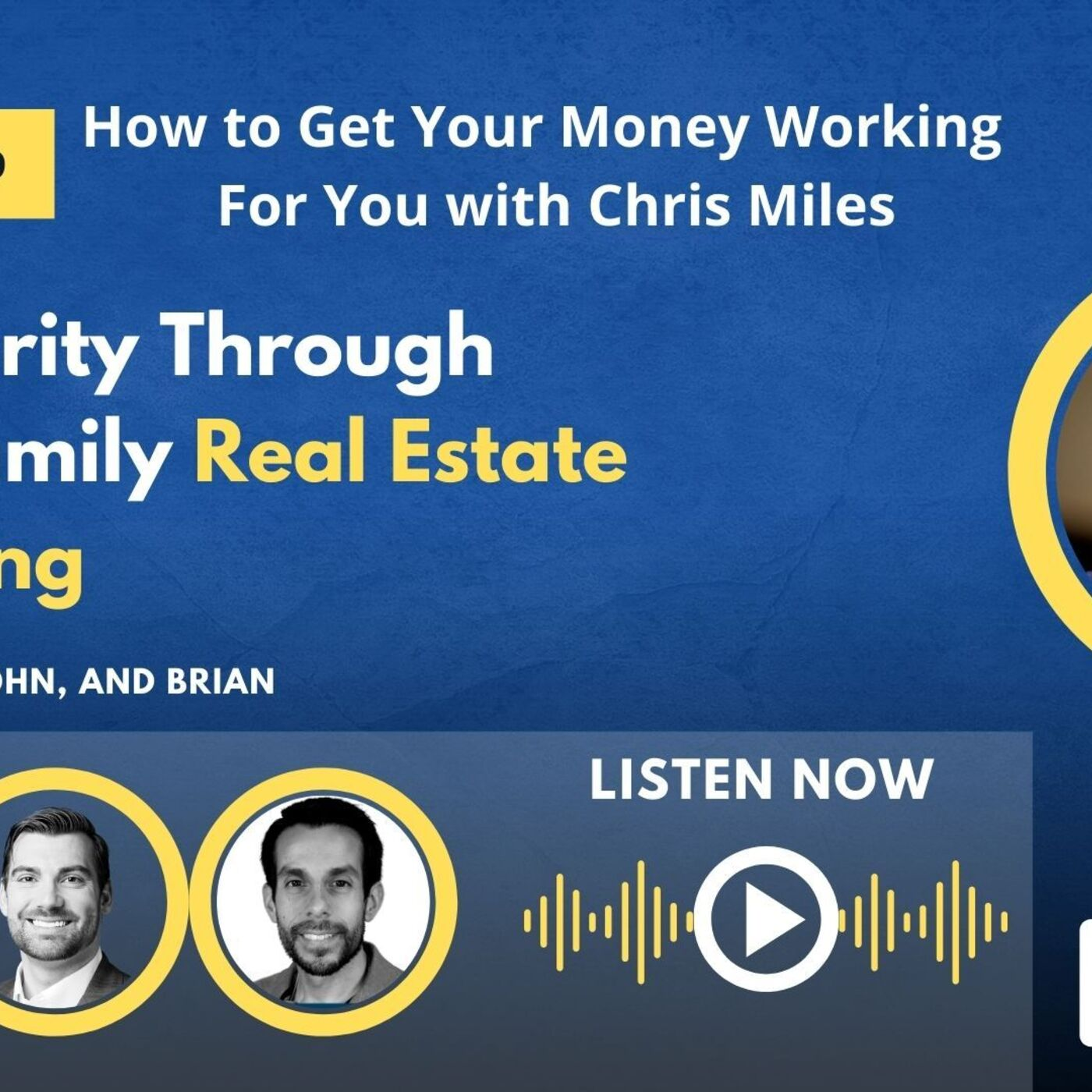 How to Get Your Money Working For You with Chris Miles