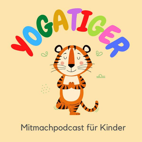 Yogatiger-Der Mitmachpodcast für kleine Yogis Podcast Artwork Image