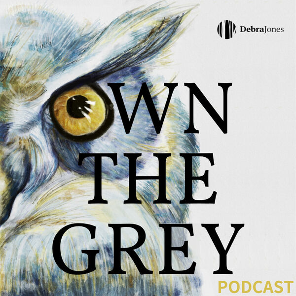 OWN THE GREY Podcast Artwork Image