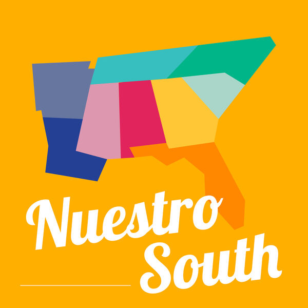 Nuestro South Podcast Podcast Artwork Image