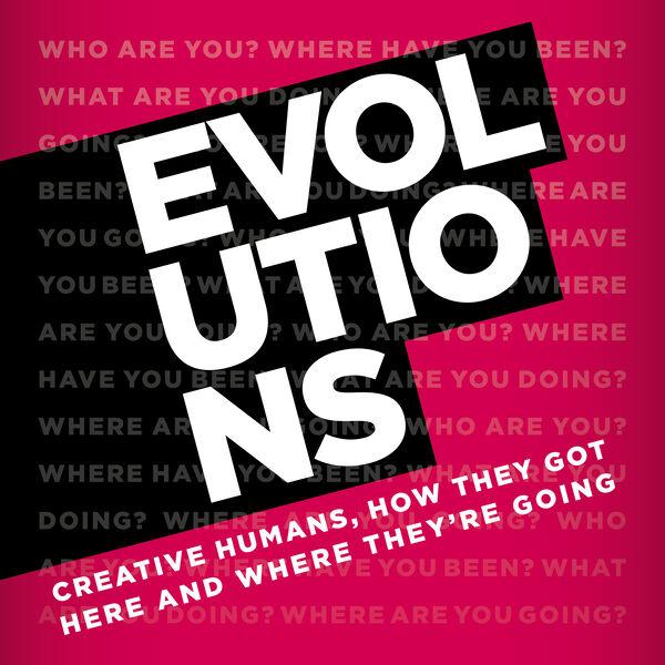 EVOLUTIONS Podcast Artwork Image