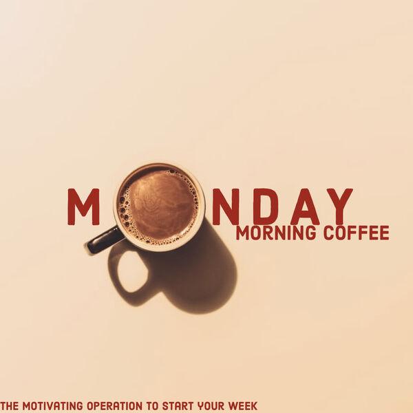 MOnday Morning Coffee Podcast Artwork Image