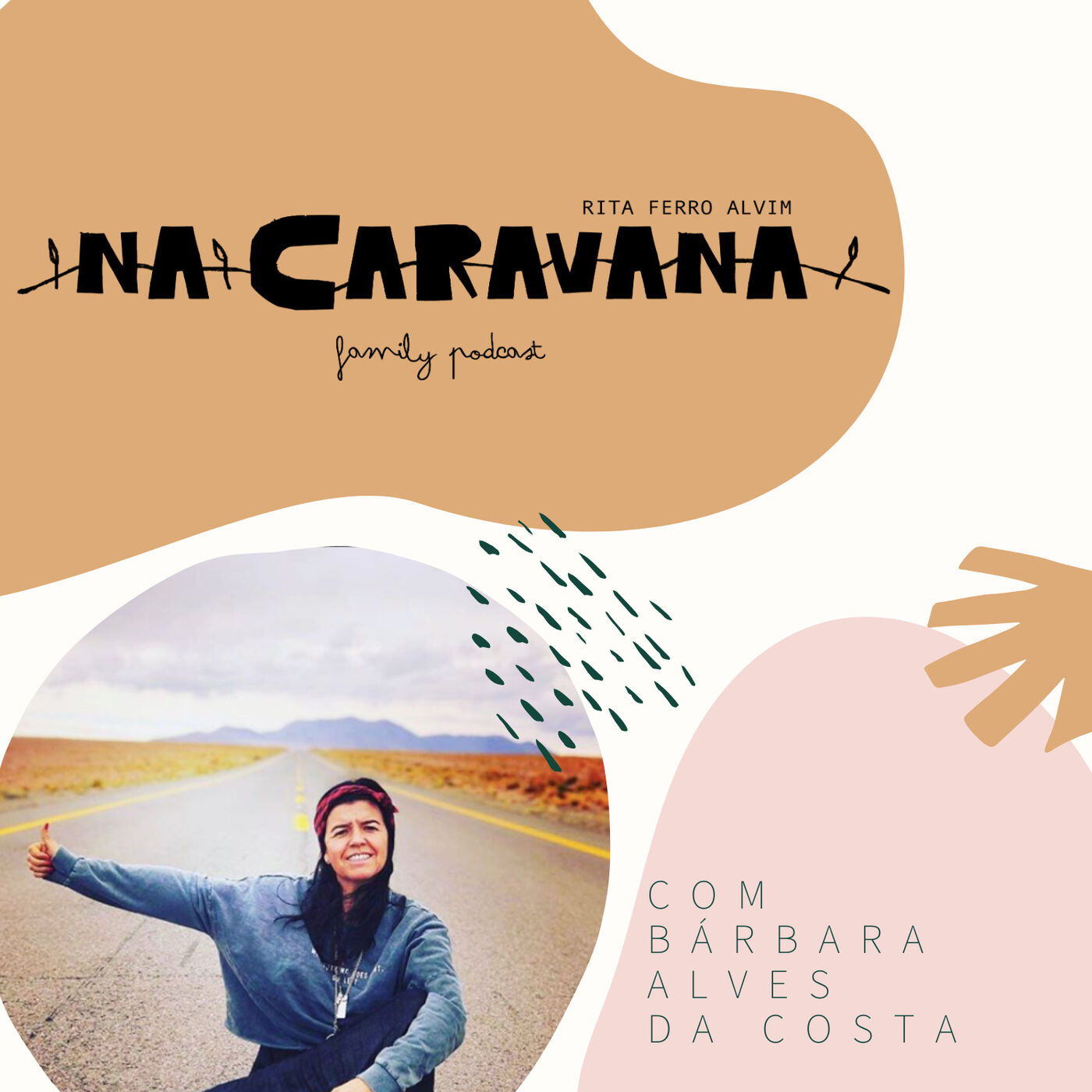 N'A Caravana com Bárbara Alves da Costa #38 Amizade, no meio do nada e elevador do amor