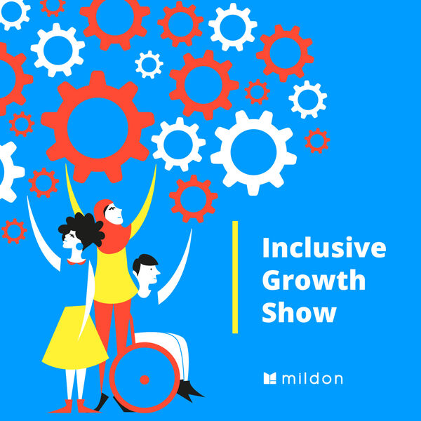 Inclusive Growth Show Podcast Artwork Image