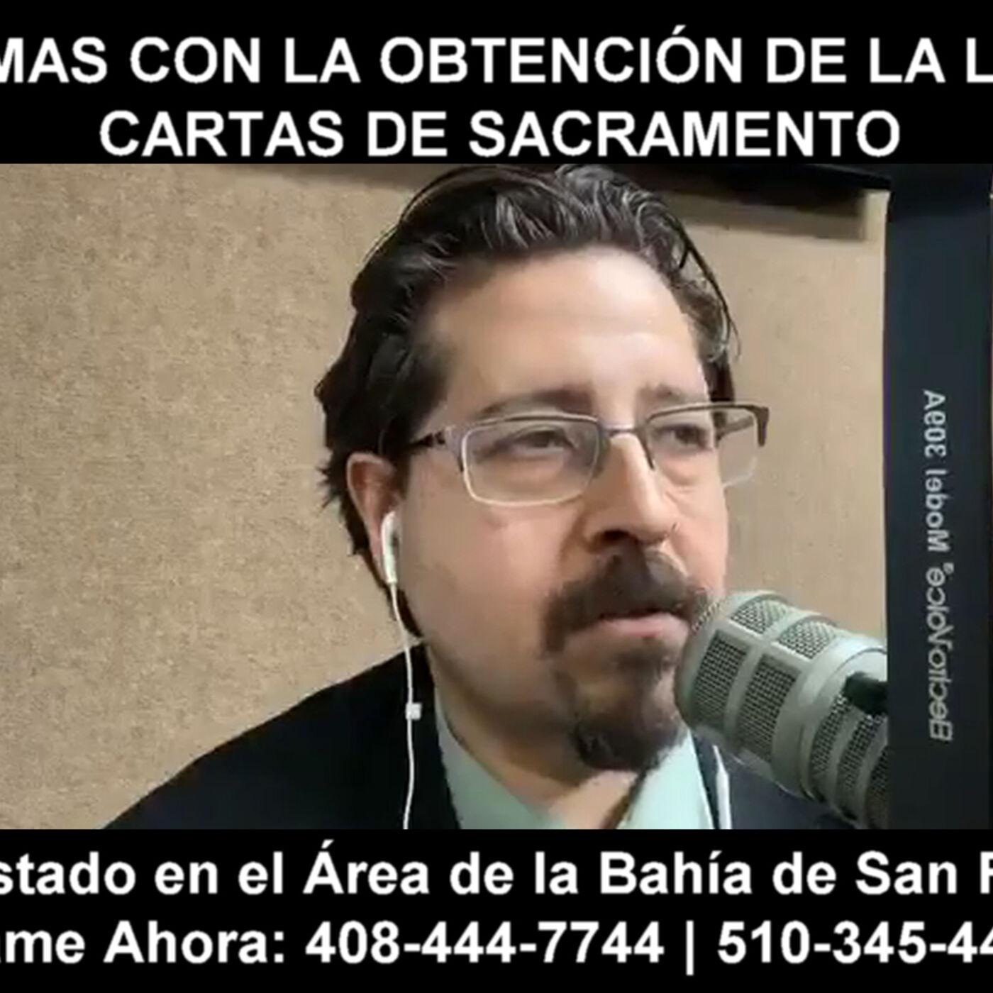 Problemas con la obtención de la licencia. Cartas de Sacramento