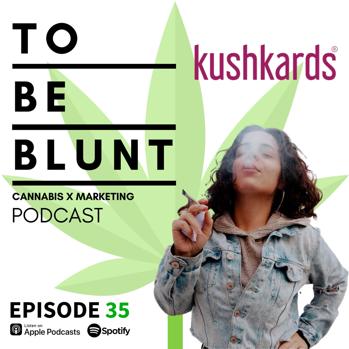 035 How To: Be a Boss Ass Female Cannaprenuer with Lauren Miele of KushKards