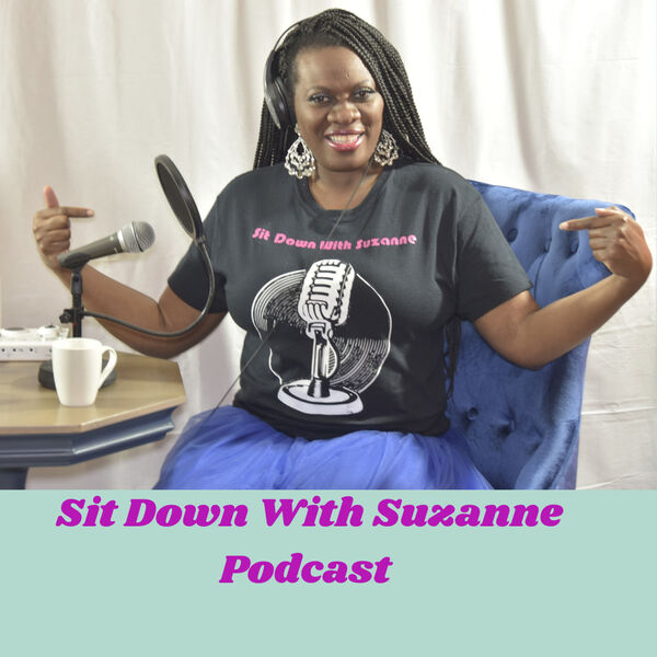 Sit Down With Suzanne Podcast Artwork Image