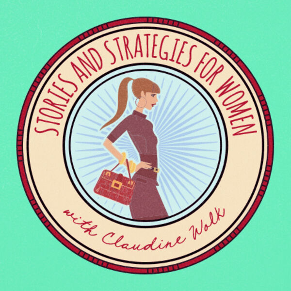 Stories and Strategies for Women Podcast Artwork Image