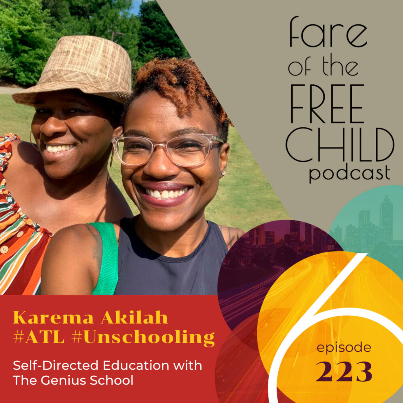 Ep 223: Karema Akilah #ATL #Unschooling