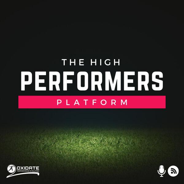 The High Performers Platform Podcast Artwork Image