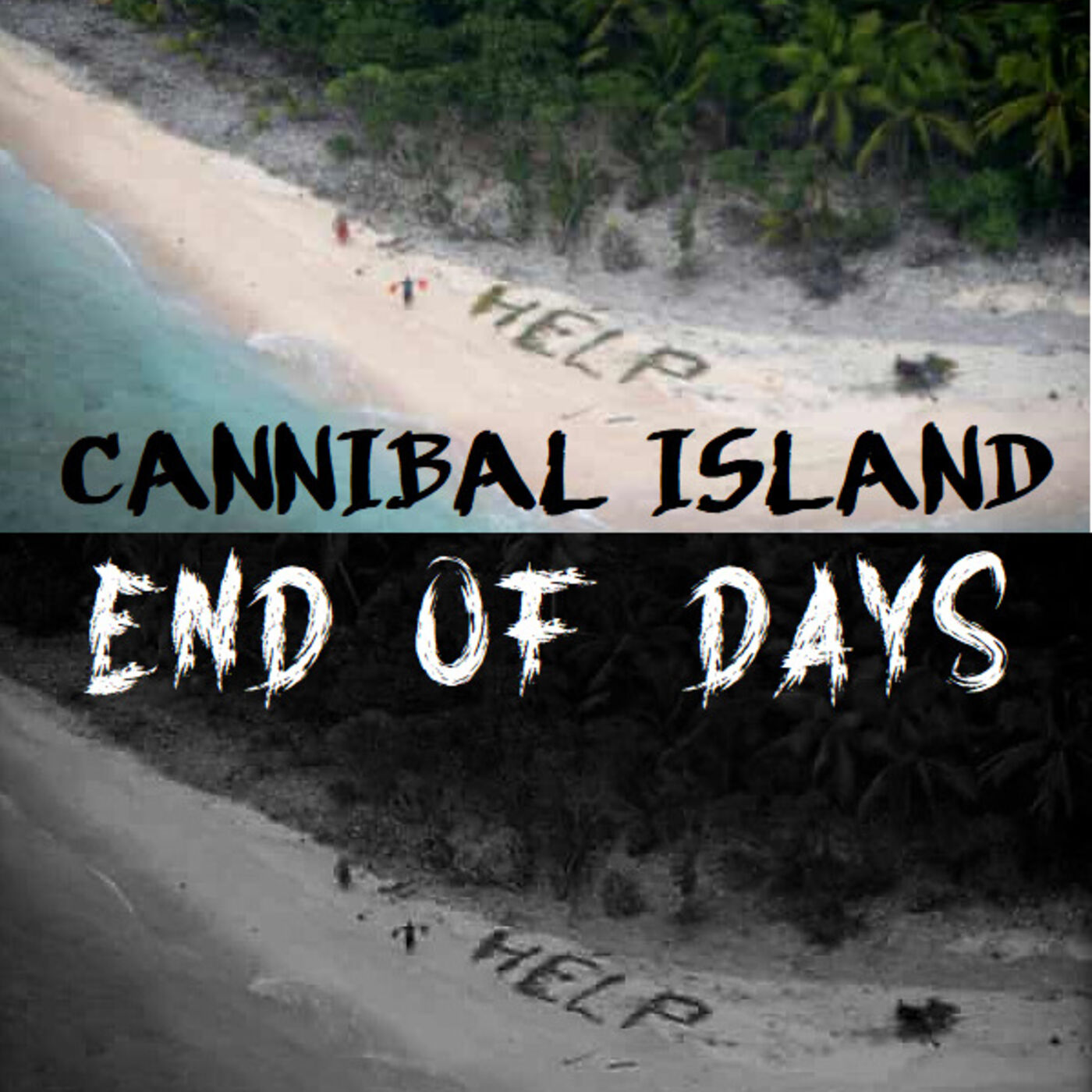 Cannibal Island, End of Days