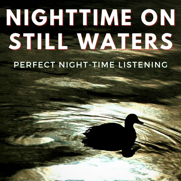 Nighttime on Still Waters Podcast Artwork Image