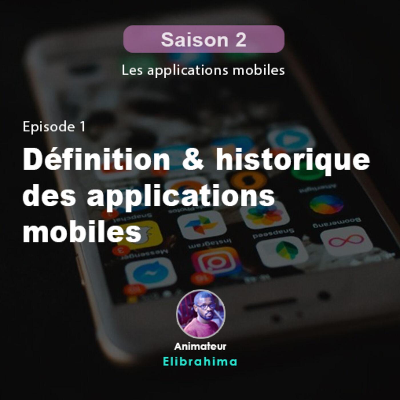 S2E1 - Définition et historique des apps mobiles