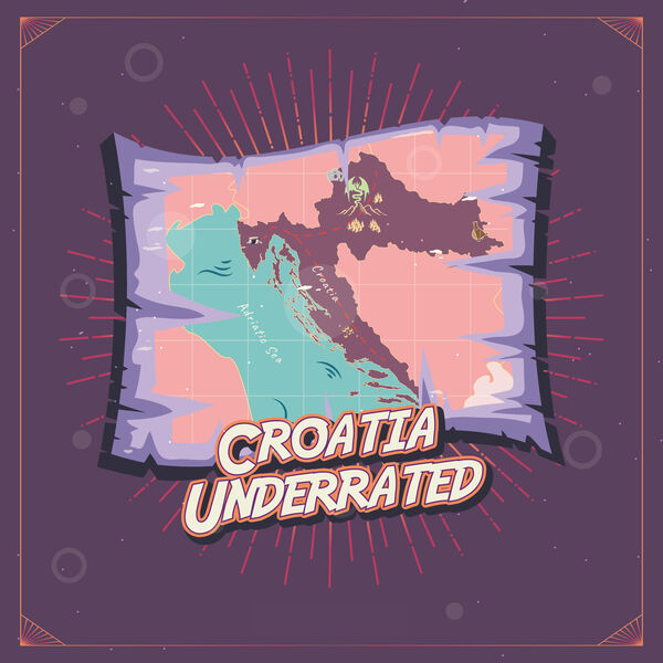 Croatia Underrated Podcast Artwork Image
