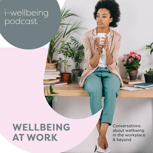 i-wellbeing  Podcast Artwork Image