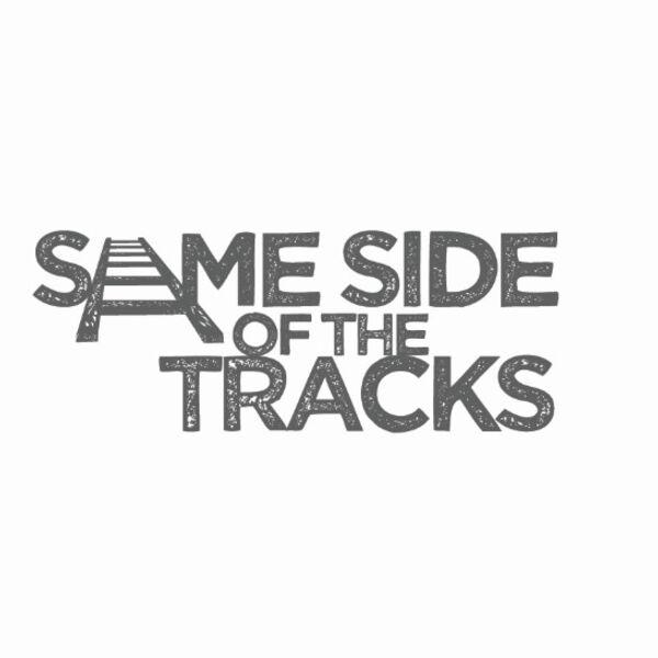 Same Side of the Tracks Podcast Artwork Image