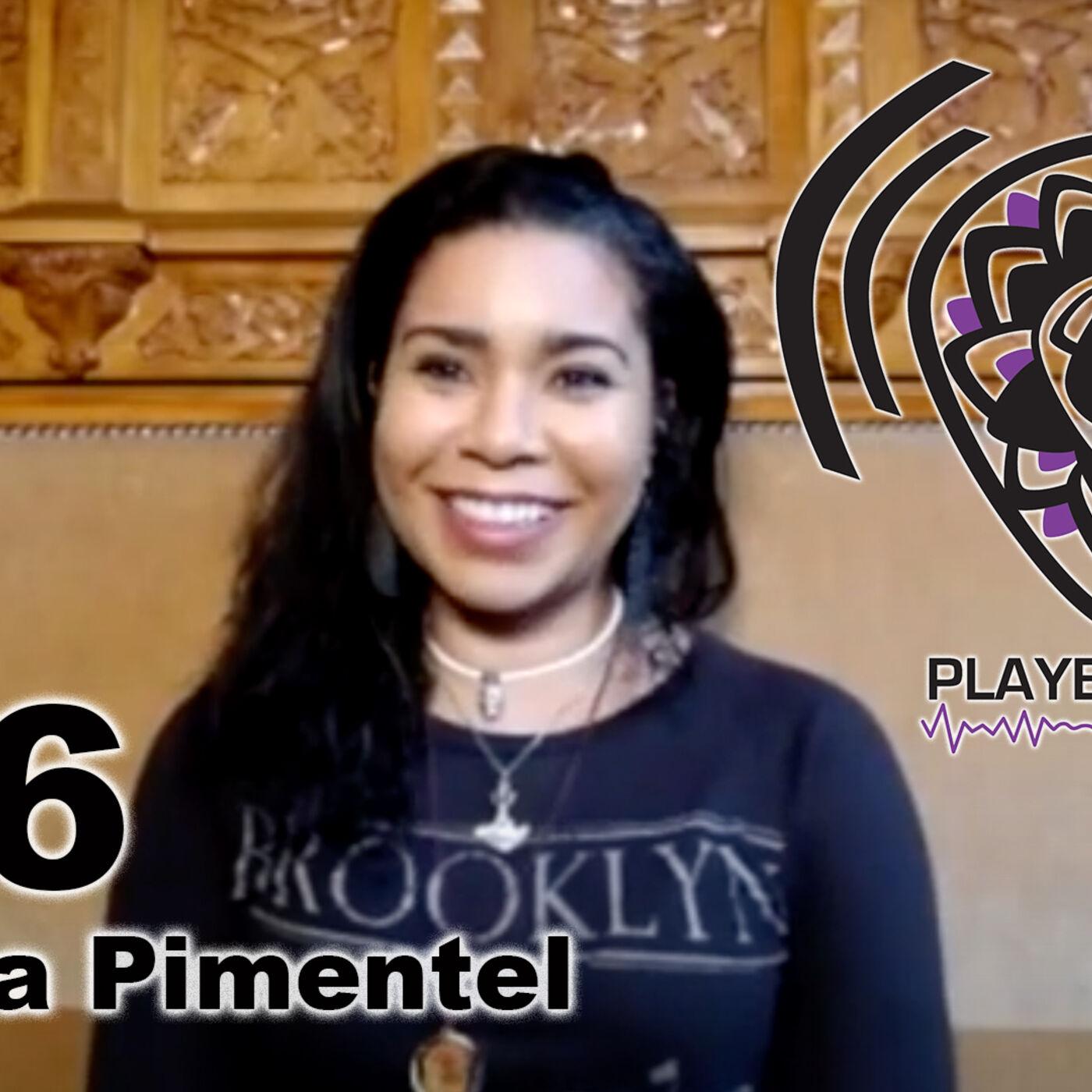 #46 Player's Pick Podcast - Jessica Pimentel / OITNB / Alekhine's Gun / Brujeria
