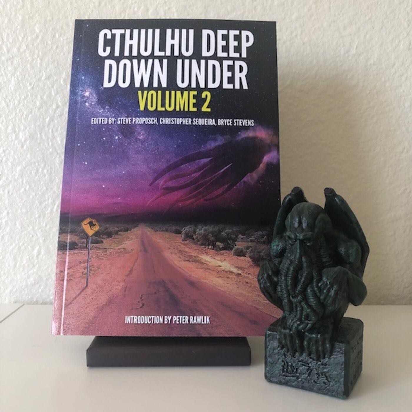Ep 36 - Cthulhu Deep Down Under Volume 2