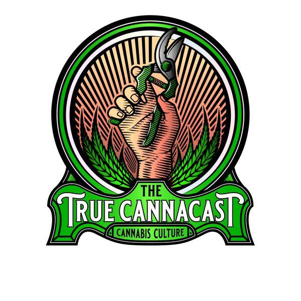 The True Canna Cast : Cannabis Culture  Podcast Artwork Image