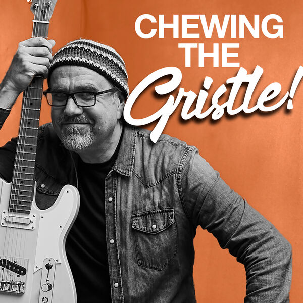 Chewing the Gristle with Greg Koch Podcast Artwork Image