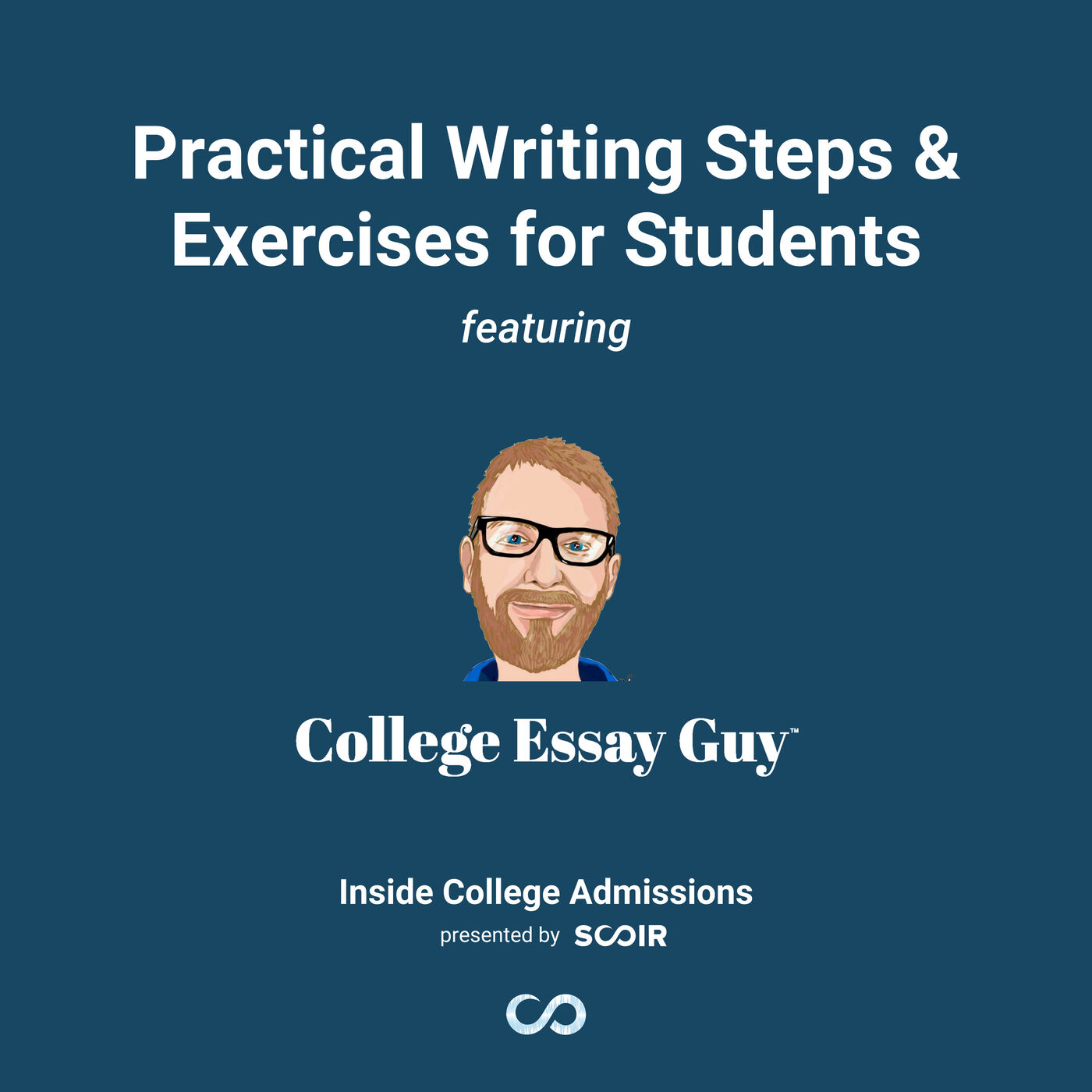 Practical Writing Steps & Exercises for Students featuring The College Essay Guy!