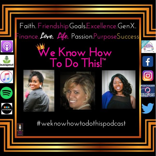 """We Know How To Do This! (A podcast for those who know how to """"make it do what it do..."""") Podcast Artwork Image"""