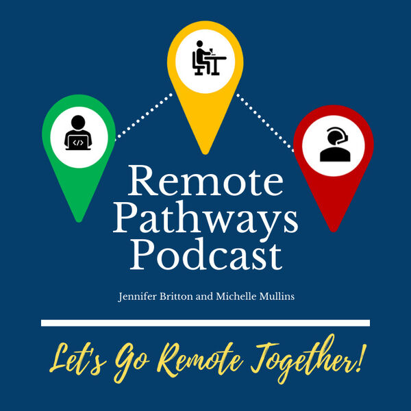 The Remote Pathways Podcast Podcast Artwork Image